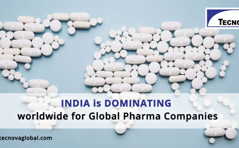 India is dominating worldwide offering vast opportunities for global pharma companies